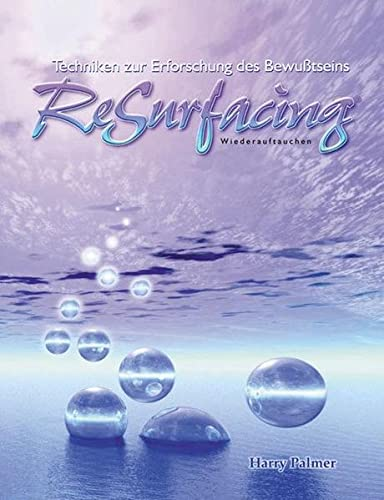 9783933496225: ReSurfacing. Wiederauftauchen: Techniken zur Erforschung des Bewußtseins