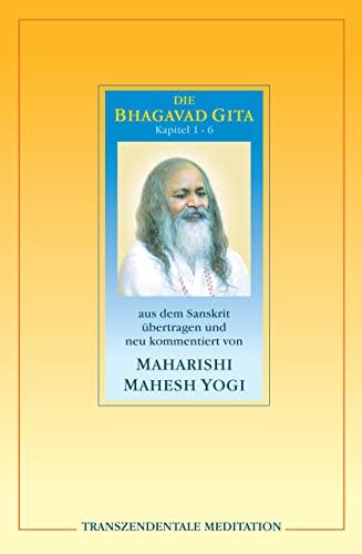Bhagavad Gita : Kapitel 1 - 6.: Maharishi Mahesh, Yogi: