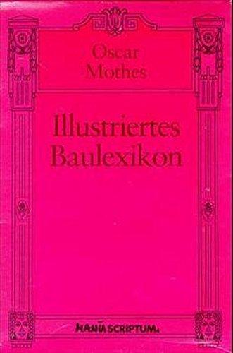 ILLUSTRIERTES BAULEXIKON: Mothes, Oscar