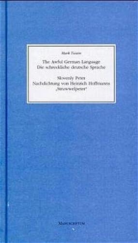 Die schreckliche deutsche Sprache. Nachdichtung von Heinrich: Twain, Mark