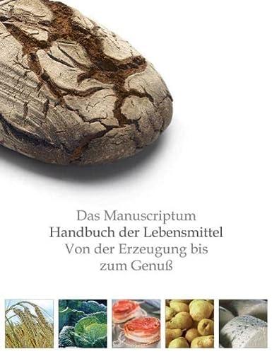 9783933497956: Das Manuscriptum Lebensmittelbuch