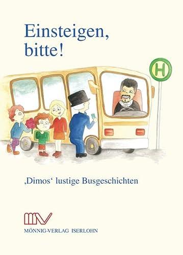 9783933519559: Einsteigen, bitte!: Dimos lustige Busgeschichten