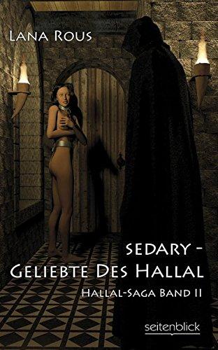 Sedary - Geliebte des Hallal: Lana Rous