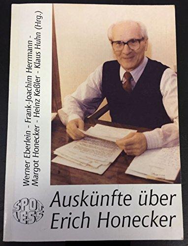 Auskünfte über Erich Honecker (Livre en allemand) - Eberlein, Werner