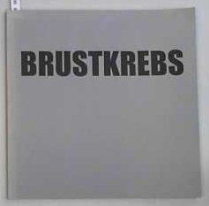 9783933557216: Brustkrebs - Portraits betroffener Frauen: Eine Fotoarbeit