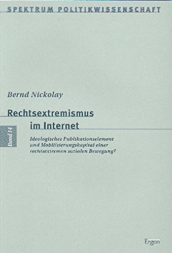 Rechtsextremismus im Internet: Bernd Nickolay