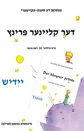 Der kleyner prints Yidish: Antoine de Saint-Exupery