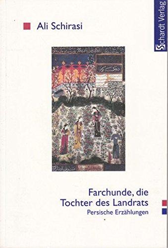 9783933584427: Farchunde, Die Tochter Des Landrats