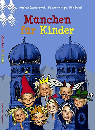 9783933602145: München für Kinder: Spielend die Stadt entdecken (Livre en allemand)