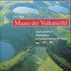 9783933608314: Maare der Vulkaneifel : Gemündener-, Weinfelder-, Schalkenmehrener Maar. (deutsch - englisch - niederländisch)