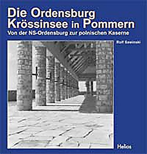 9783933608772: Die Ordensburg Krössinsee in Pommern