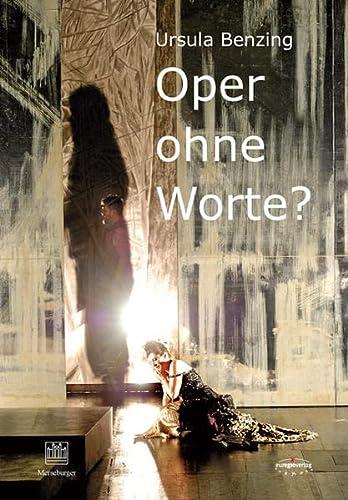 """""""Oper ohne Worte""""?"""