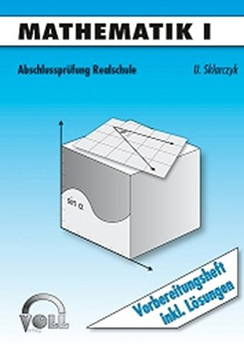 Abschlussprüfung Realschule / Mathematik I: BD 2: Uwe Sklarczyk