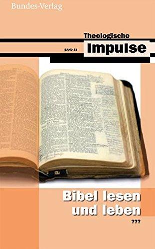 9783933660749: Bibel lesen und leben
