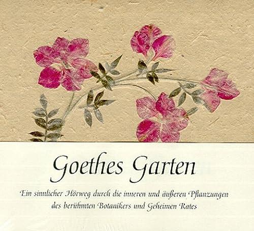 9783933663009: Goethes Garten, 1 CD-Audio (mit gebundenem Buchteil)