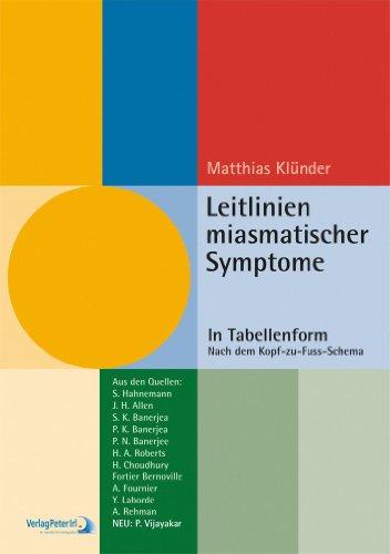 9783933666277: Leitlinien miasmatischer Symptome: In Tabellenform nach dem Kopf-zu-Fuss-Schema