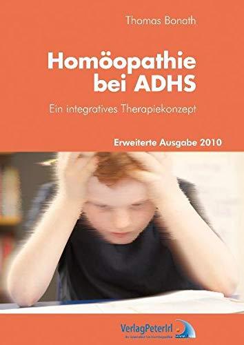 9783933666642: Homöopathie bei ADHS: Ein integratives Therapiekonzept
