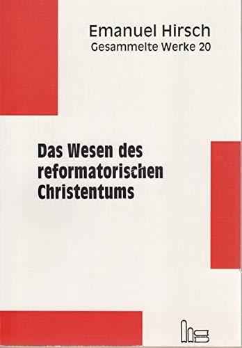 9783933688392: Das Wesen des reformatorischen Christentums