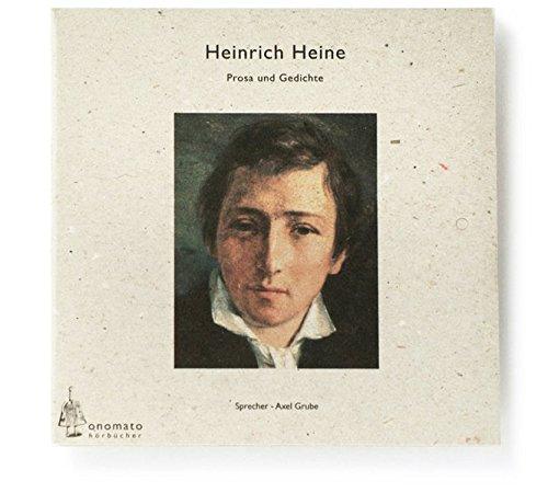 9783933691552: Heinrich Heine, Gedichte und Prosa. 1 Audio-CD in handgefertigter Papphülle