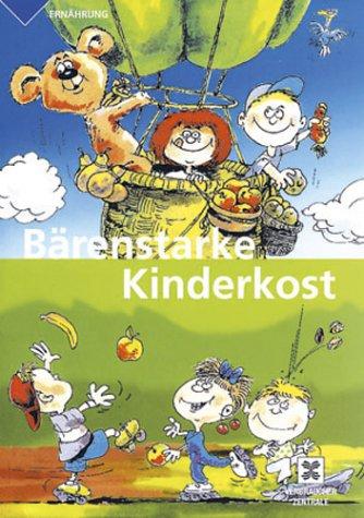 9783933705402: B�renstarke Kinderkost