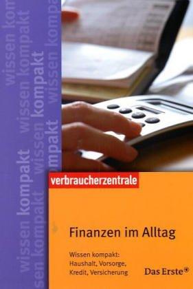 9783933705976: Finanzen im Alltag: Wissen kompakt: Haushalt, Vorsorge, Kredite, Versicherungen