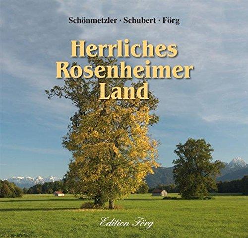 9783933708328: Herrliches Rosenheimer Land