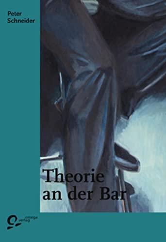 9783933722201: Theorie an der Bar
