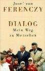 9783933731296: Dialog - Mein Weg zu Menschen