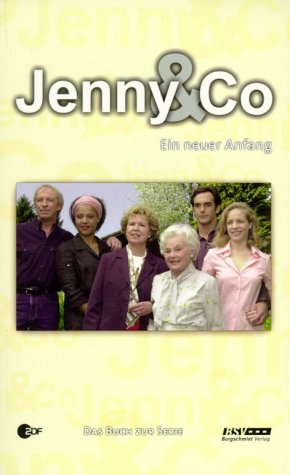 Jenny & Co Ein neuer Anfang: Buchwieser, Andreas
