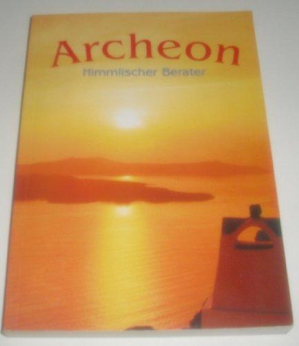 9783933737007: Archeon: Himmlischer Berater (Livre en allemand)
