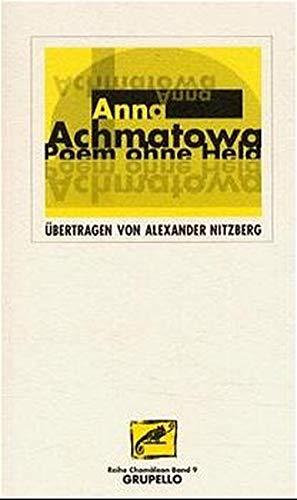 Poem ohne Held (Chamäleon / Akmeismus) - Anna Achmatowa
