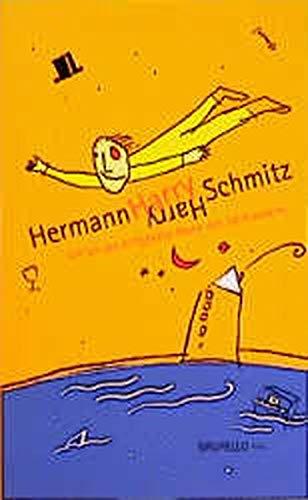 Ich bin der drittgrößte Mann des Jahrhunderts: Texte aus dem Nachlaß: Schmitz, ...