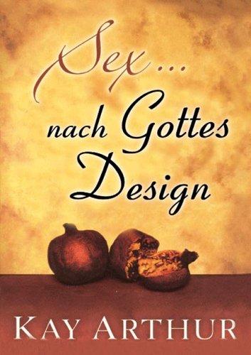 9783933750389: Sex nach Gottes Design (Livre en allemand)