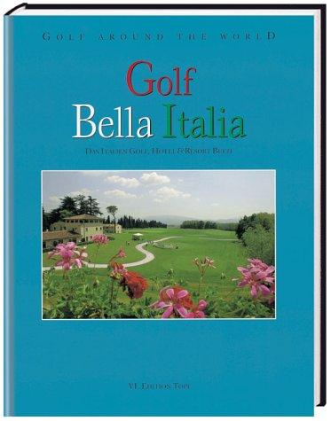 Golf Around the World. Deutsche Ausgabe: Golf: Topf, Karin, Fuchs,