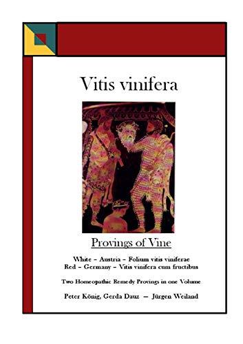 Vitis vinifera - Provings of Vine : Peter König