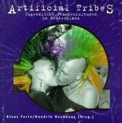 9783933773111: Artificial Tribes: Jugendliche Stammeskulturen in Deutschland