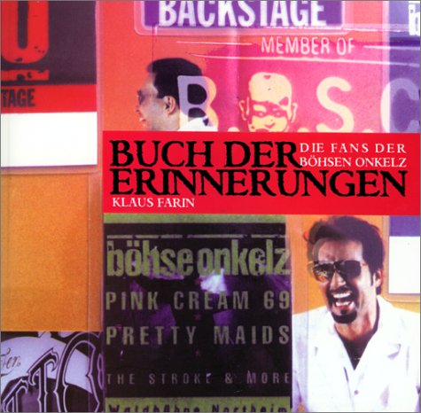 9783933773135: Buch der Erinnerungen: Die Fans der Böhsen Onkelz