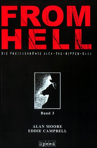 From Hell, Bd.3: Moore, Alan, Campbell, Eddie, Mullins, Pete