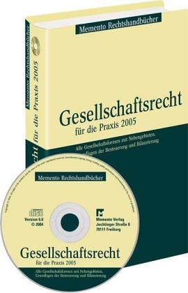 9783933790873: Gesellschaftsrecht für die Praxis 2005 / Mit CD-ROM