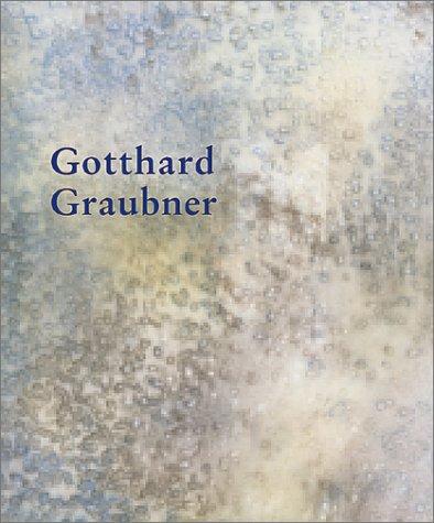 9783933807526: Gotthard Graubner
