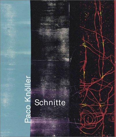 9783933807601: Paco Knöller: Schnitte. Plötzliche Gegenwart. 1992-2002
