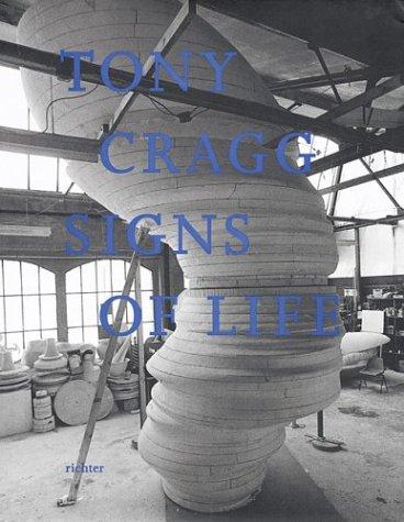 9783933807892: Tony Cragg: Signs Of Life