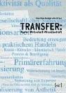 9783933809469: Transfer: Kunst Wirtschaft Wissenschaft