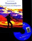 9783933825063: Traumzeit. Das Geheimnis des Didgeridoo