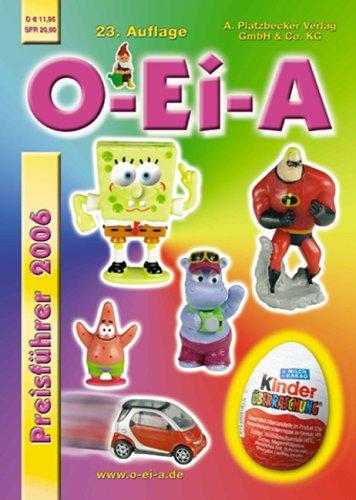 9783933863287: O-Ei-A Preisführer 2006