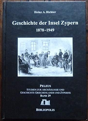Geschichte der Insel ZypernTeil: Teil 1., 1878: Richter, Heinz A.