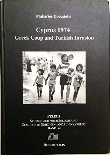 9783933925763: Cyprus 1974: Greek Coup and Turkish Invasion