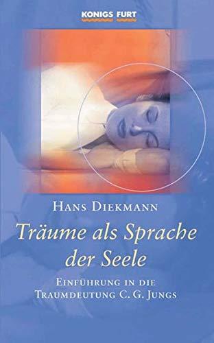 9783933939814: Träume als Sprache der Seele: Einführung in die Traumdeutung C. G. Jungs
