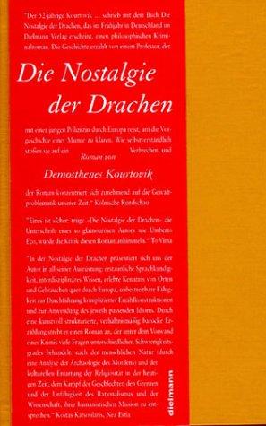 Die Nostalgie der Drachen: Demosthenes Kourtovik