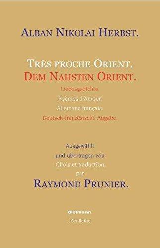 Dem Nahsten Orient: Liebesgedichte: Herbst, Alban N